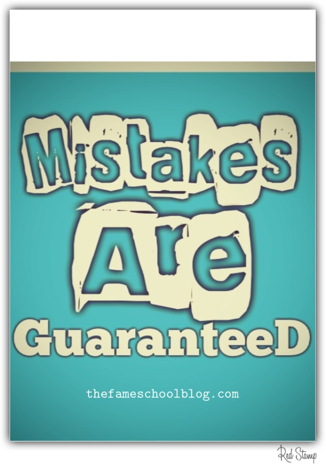 Mistakes Are Guaranteed