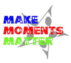 Make Moments Matter