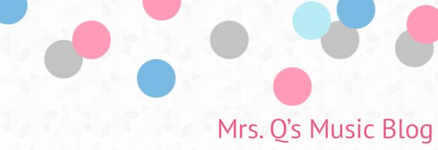 Mrs. Q's Music Blog