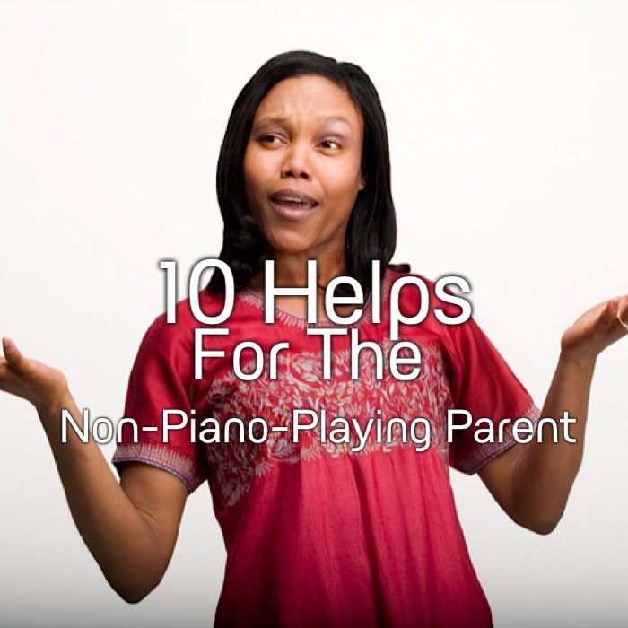 10 Helps For The Non-Piano-Playing Parent | Kids & Keys